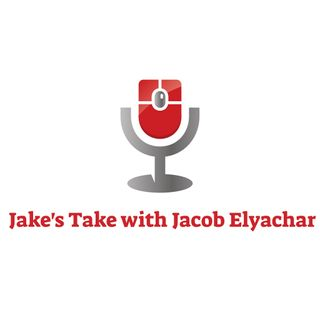 Jake's Take with Jacob Elyachar