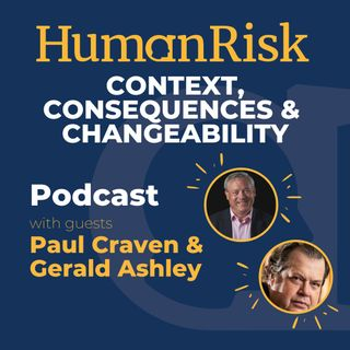 Paul Craven & Gerald Ashley on Context, Consequences & Changeability