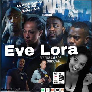 Interview W/Eve Lora
