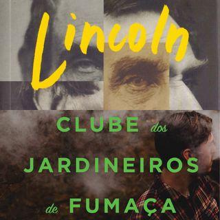 #6 - Lincoln no Limbo e O Clube dos Jardineiros de Fumaça