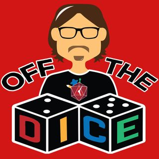 Off the Dice Podcast