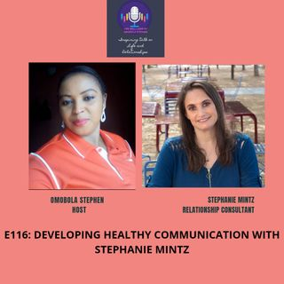 E116: Developing Healthy Communication With Stephanie Mintz