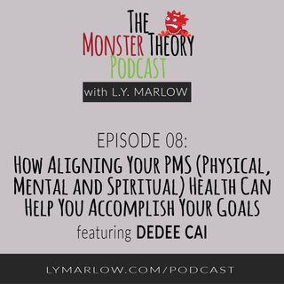 008 - How Aligning Your PMS (Physical, Mental and Spiritual) Health Can Help You Accomplish Your Goals