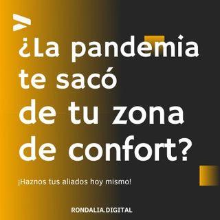 ¿La pandemia te sacó de tu zona de confort?
