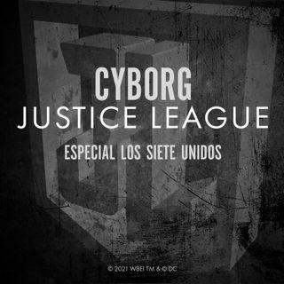 CYBORG: ESPECIAL LOS SIETE UNIDOS