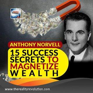 Anthony Norvell 15 Success Secrets To Magnetize Wealth