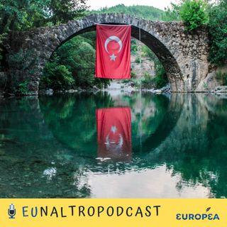 #16 Rapporti tra UE e Turchia: c'è una luce in fondo al tunnel?