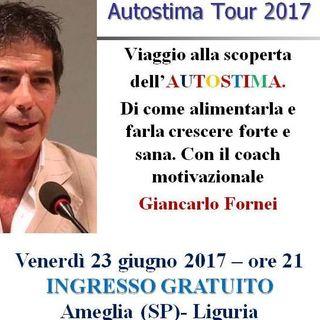 Autostima Tour - Ameglia 23 giugno 2017: Giancarlo Fornei al Fragoleto di Benedetta Salutini!