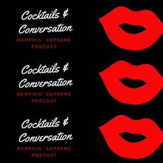 Cocktails & Conversation Podcast | Episode 1 Part 2 | Dannielle Griffin