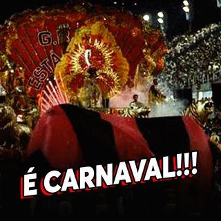 EP#26 - Carnaval rubro-negro nos gramados e na avenida