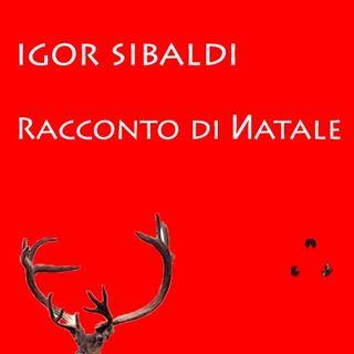 Racconto di Иatale. Con Igor Sibaldi