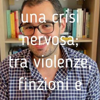 il sessuologo risponde - 32 - Sull'orlo di una crisi nervosa; tra violenze, finzioni e confusione - Valerio Celletti