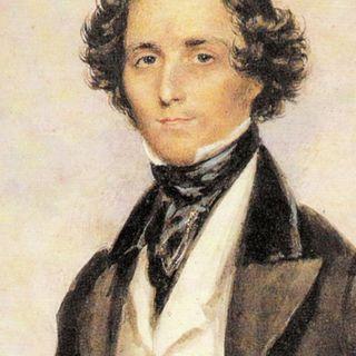 I notturni di Ameria Radio del 04/03/21 Musiche di Felix Mendelssohn