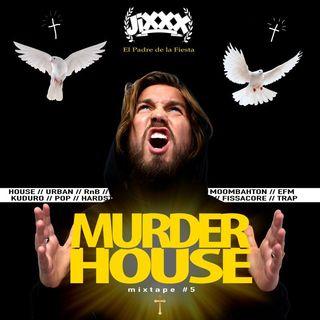 Murderhouse Mixtape 5 (Mixed by JiXXX)