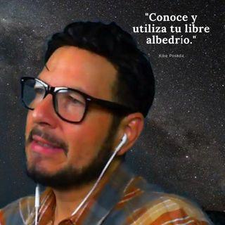 #305 Conoce y utiliza tu libre albedrío (Podcast)