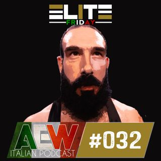 Elite Friday - Episodio 032