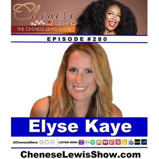 Elyse Kaye | Episode #280