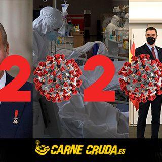 Carne Cruda - Resumen 2020, el año que vivimos peligrosamente (+ DEFORME SEMANAL #789)
