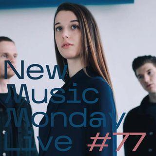 New Music Monday Live #77