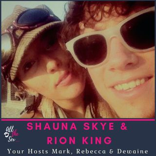 Shauna Skye & Rion King