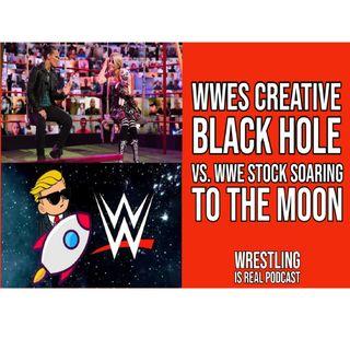 WWEs Creative Black Hole vs. WWE Stock Soaring To The Moon KOP061021-618