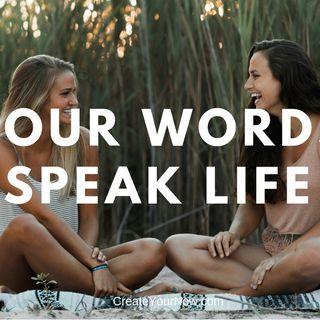 1396 Your Words Speak Life