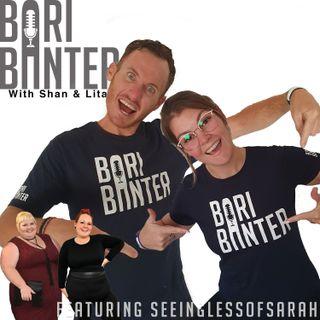 BARI BANTER #31 -  SeeinglessofSarah