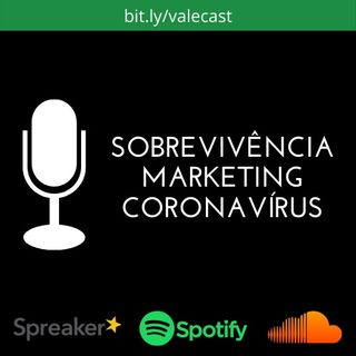 Sobrevivência, Marketing e Coronavírus