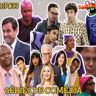 Episódio #33 - Séries de Comédia (com Lucas Moll)