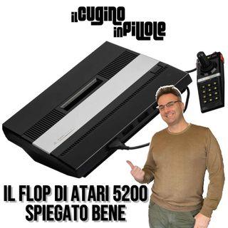 IL FLOP DI ATARI 5200 spiegato bene