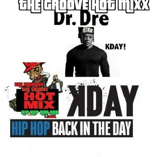 THE GROOVE HOT MIXX PODCAST RADIO TRUBUTE TO KDAY