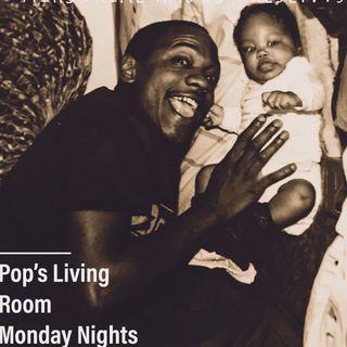 Pop's Living Room 10.15.18