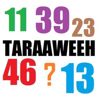 Taraaweeh is not Limited to 11 Rak'ahs
