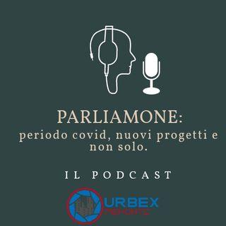 PARLIAMONE: intervista periodo Covid e non solo!