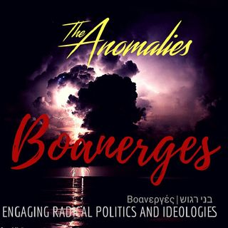 Boanerges: Engaging radical politics and ideologies.