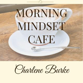 Morning Mindset Cafe