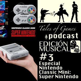 TALES OF GAMES PODCAST EDICIÓN MUSICAL - Especial NINTENDO CLASSIC MINI SUPER NES (3)