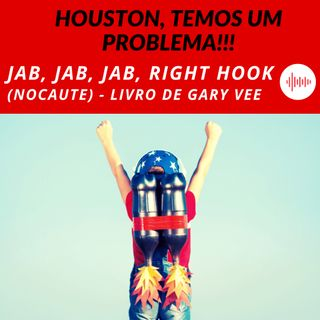 7 - Jab, Jab, Jab, Right Hook (Nocaute) de GaryVee - Insights do Livro
