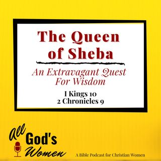 Queen of Sheba - An Extravagant Quest for Wisdom