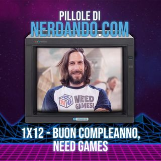 [1x12] Buon compleanno, Need Games