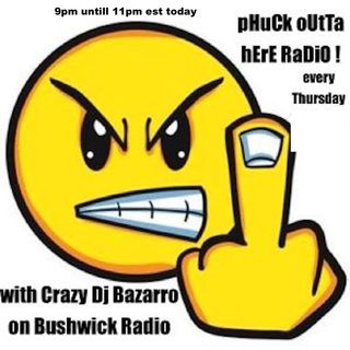 PHUCK OUTTA HERE RADIO RUNNING SUPER LATE LIVE MIX