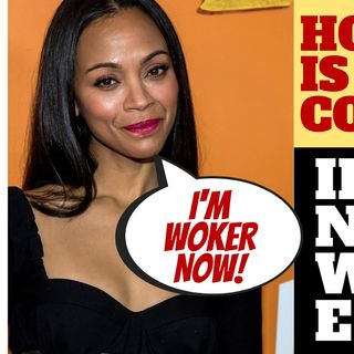 MORE WOKE INSANITY - ZOE SALDANA NOT BLACK ENOUGH