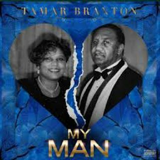 Tamar Braxton New song My Man