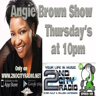 The Angie Brown Late Show on 2ndcityradio.net