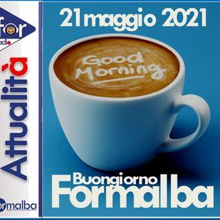 BUONGIORNO FORMALBA del 21 maggio 2021 con Marco Giustinelli
