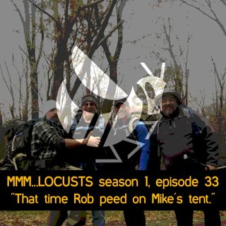 "1.33 ""That time Rob peed on Mike's tent."""