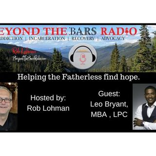 Helping the Fatherless find hope:  Leo Bryant MBA, LPC