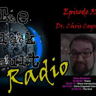 Ep. #35 – Special Guest: Chris Cogswell