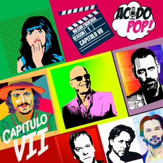 Acido Pop- Capitulo VII - Melodías con sabor a séptimo arte (parte II)