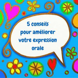 Conseils pour améliorer la Expression orale